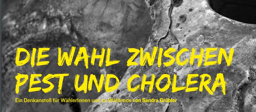 Die Wahl zwischen Pest und Cholera