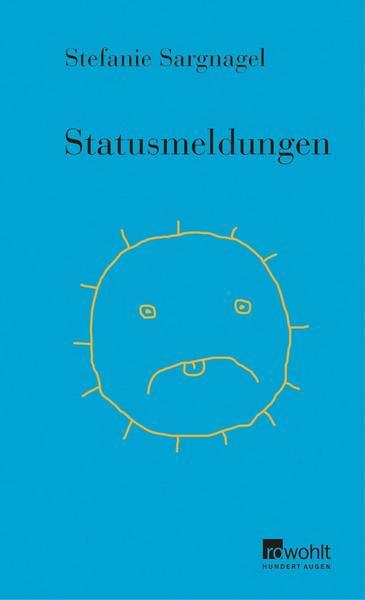 """""""Statusmeldungen"""" von Stefanie Sargnagel"""